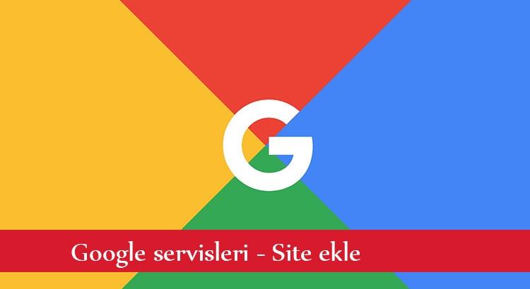 google site ekleme anlatımı